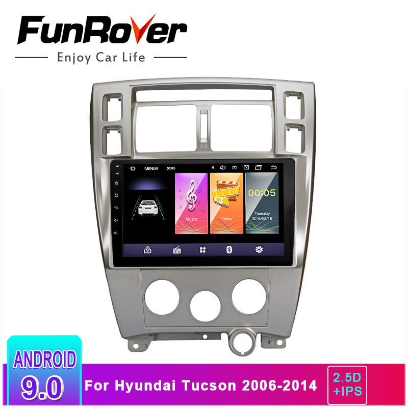 FUNROVER 2.5D+IPS 2 Din Car radio Multimedia dvd player android 9.0 For Hyundai Tucson 2006 2014 stereo gps audio tape recorder