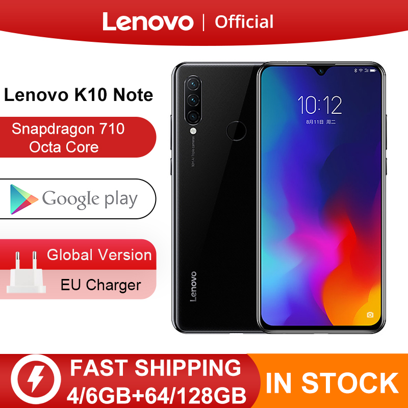 Global Version Lenovo K10 Note(Z6 Lite) 6GB 128GB Snapdragon 710 Octa Core Triple Back Cams 6.3 Inch 19.5:9 Water Drop 4050mAh