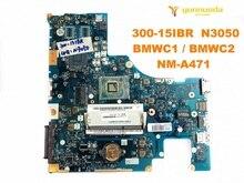 Original für Lenovo 300-15IBR Laptop motherboard 300-15IBR N3050 BMWC1 BMWC2 NM-A471 getestet gute freies verschiffen