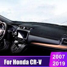 цена на For Honda CRV CR-V CR V 2007-2012 2013 2014 2015 2016 2017 2018 2019 Car Dashboard Cover Mats Avoid Light Pad Sun Shade Carpets