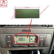 1 stücke Auto ACC Einheit LCD Display Klima Control Monitor Pixel Reparatur Klimaanlage Bildschirm Für Seat Leon/Toledo/Cordoba