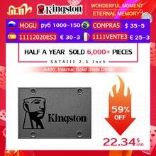 Kingston A400 SSD dahili katı hal sürücü 120GB 240GB 480GB 2.5 inç SATA III HDD sabit Disk HD dizüstü bilgisayar PC 960GB 500GB 1TB gb