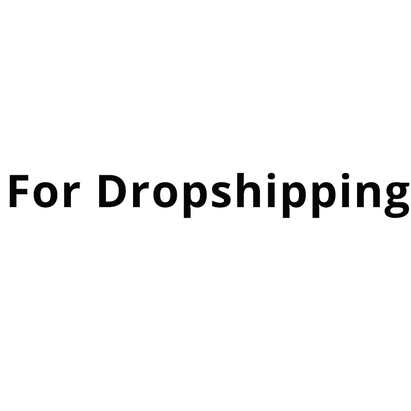 FOR Dropshipping