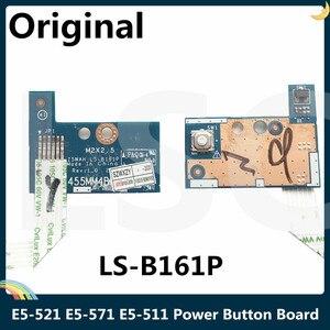LSC Original para Acer Aspire E5-521 E5-571 E5-511 Botón de alimentación con Cable Z5WAH LS-B161P
