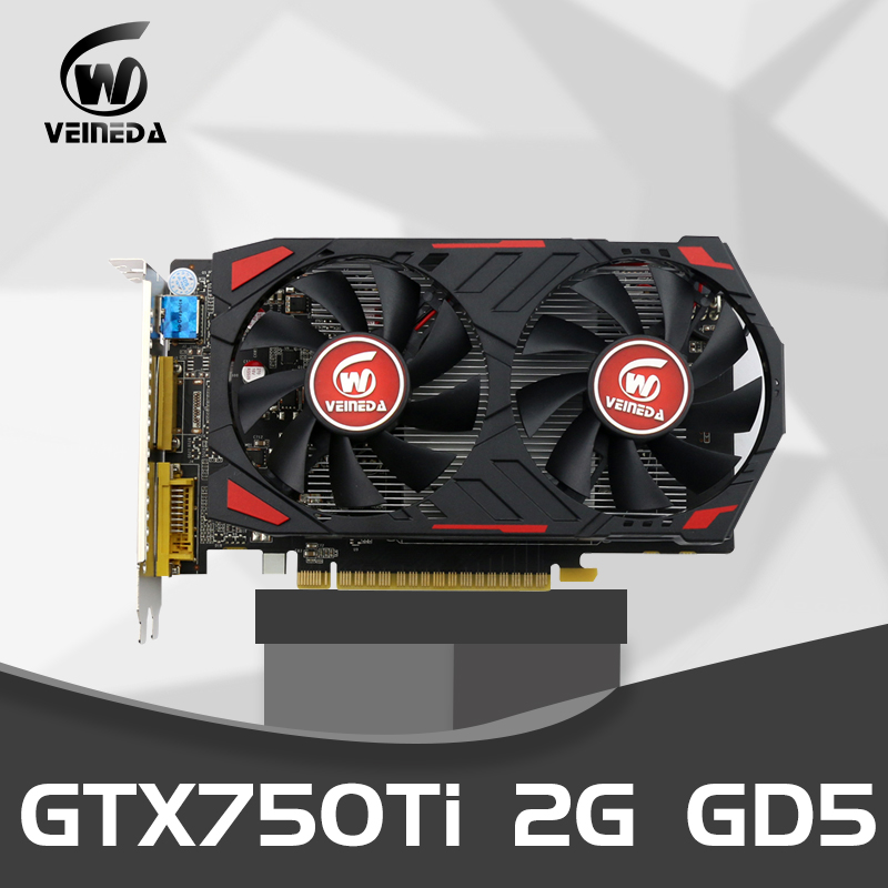 Veineda Graphics Cards Original GPU GTX750Ti 2GB 128Bit GDDR5 Video Card InstantKill R7 350 ,HD6850 For NVIDIA Geforce Games