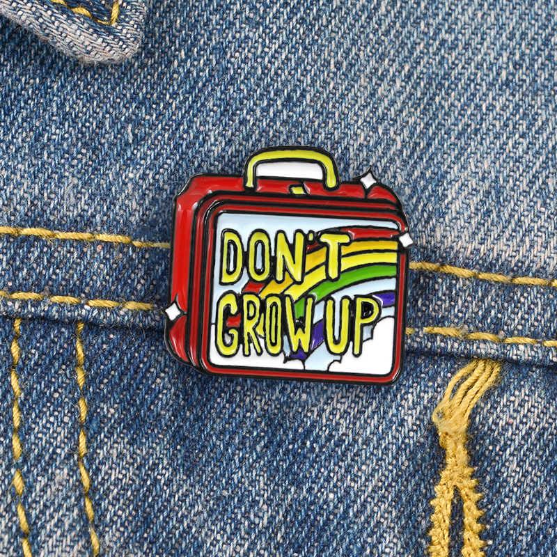 Regenbogen Koffer Emaille Pin NICHT WACHSEN UP Abzeichen Brosche Rucksack Kleidung Revers Pin Farbe Box Schmuck Geschenk für Freunde