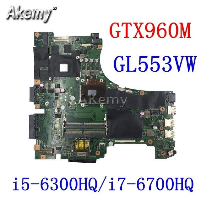 ¡Intercambio! ROG placa base de Computadora Portátil para For Asus GL553VD GL553VE GL55VW GL553V GL553 placa base original de GTX1050M GTX960M i7/i5 cpu