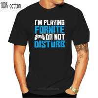100% Cotton  brand men shirt I'm playing Fornite do not disturb Creative Graphic fashion summer shirt
