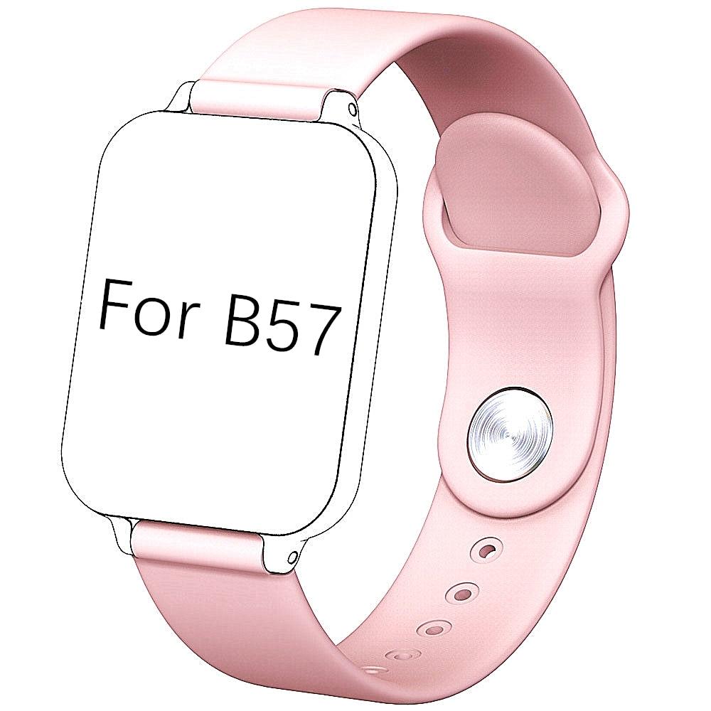 B57 Watch Strap For B57 Smartwatch For B57 Smart Bracelet
