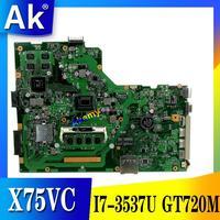 Akemy X75VC Laptop anakart ASUS X75VC X75VB X75VD X75V F75V Test orijinal anakart 4G RAM I7-3537U CPU GT720M