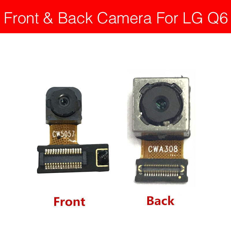 Small And Big Front & Rear Camera For LG Q6 Back Camera Main Camera Flex Ribbon Cable Cell Phone Replacement Repair Parts