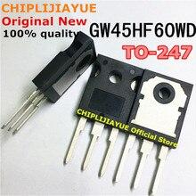 10PCS GW45HF60WD TO247 STGW45HF60WD 247ใหม่และต้นฉบับชิปเซ็ตIC