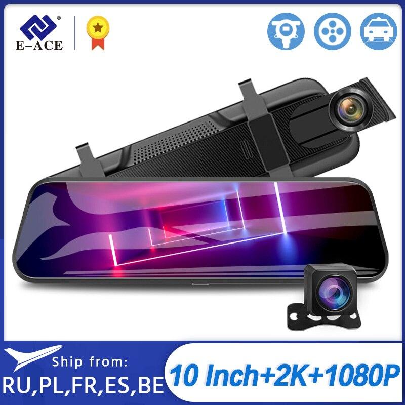 E-ACE a37 carro dvr 10 Polegada córrego mídia espelho traço câmera 2k 1440p câmera do carro de visão noturna gravador vídeo dupla lente dashcam