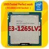 E3-1265LV2 Intel Xeon E3-1265LV2 2,5 GHZ Qual-Core procesador de CPU LGA1155 para B75 H61 placa base
