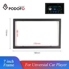 Podofo 2 Din ramka radia samochodowego 7 cal Unversial odtwarzacz samochodowy rama samochodowy odtwarzacz multimedialny z tworzywa sztucznego ramy