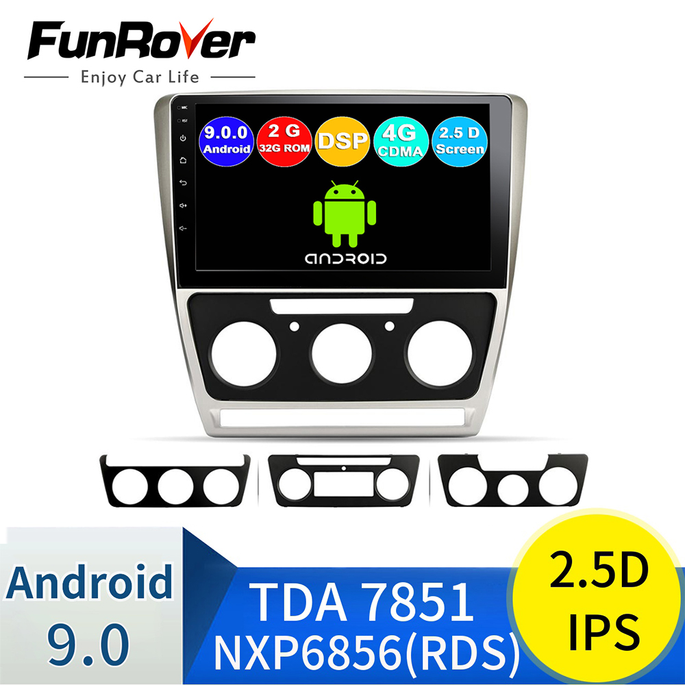 FUNROVER IPS+2.5D android 9.0 car radio multimedia player dvd For Skoda Octavia 2008-2013 gps navigation stereo 4G SIM 2G 32G <font><b>FM</b></font> image