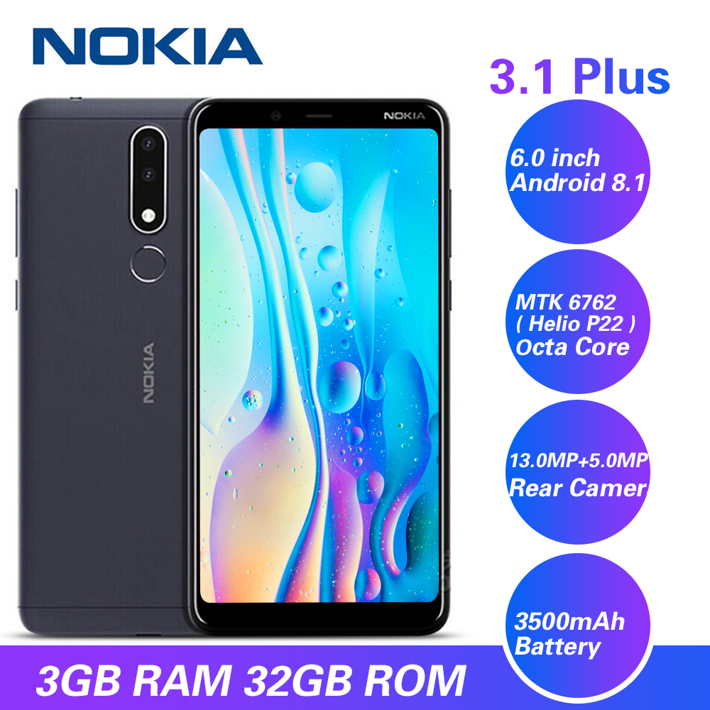 Original Nokia 3.1 Plus 4G Smartphone 6.0'' Android 8.1 MTK 6762 Octa Core 3+ 32GB ROM 13.0MP+5.0MP Rear Cameras Mobile Phone