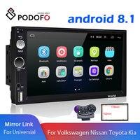 Podofo 2 din Android 8.1 Universal 7 2din Car Radio GPS Multimedia Player MP5 autoradio For Nissan TOYOTA Kia Honda VW Hyundai