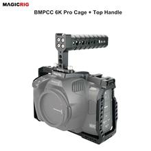 Magicrigbmpcc 6K برو قفص مع مقبض علوي ل Blackmagic تصميم جيب سينما كاميرا 6K برو كاميرا