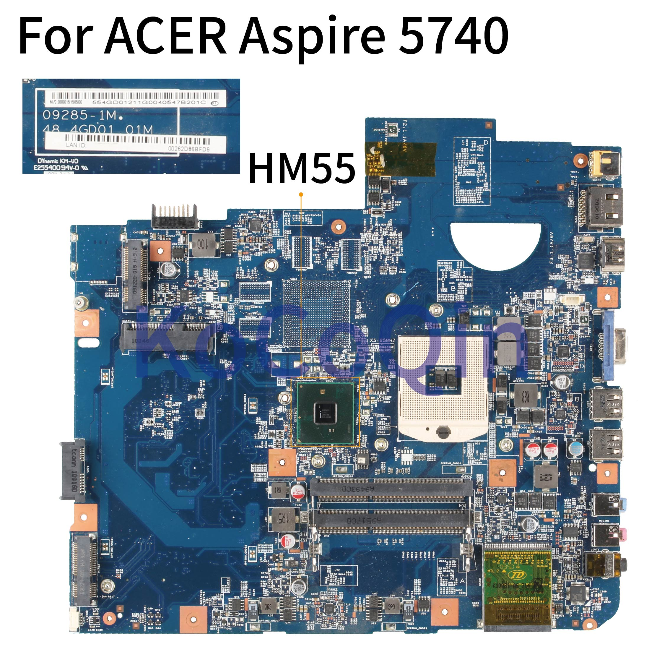 KoCoQin Laptop Motherboard For ACER Aspire 5740 5740G HM55 Mainboard 48.4GD01.01M JV50-CP MB 09285-1M