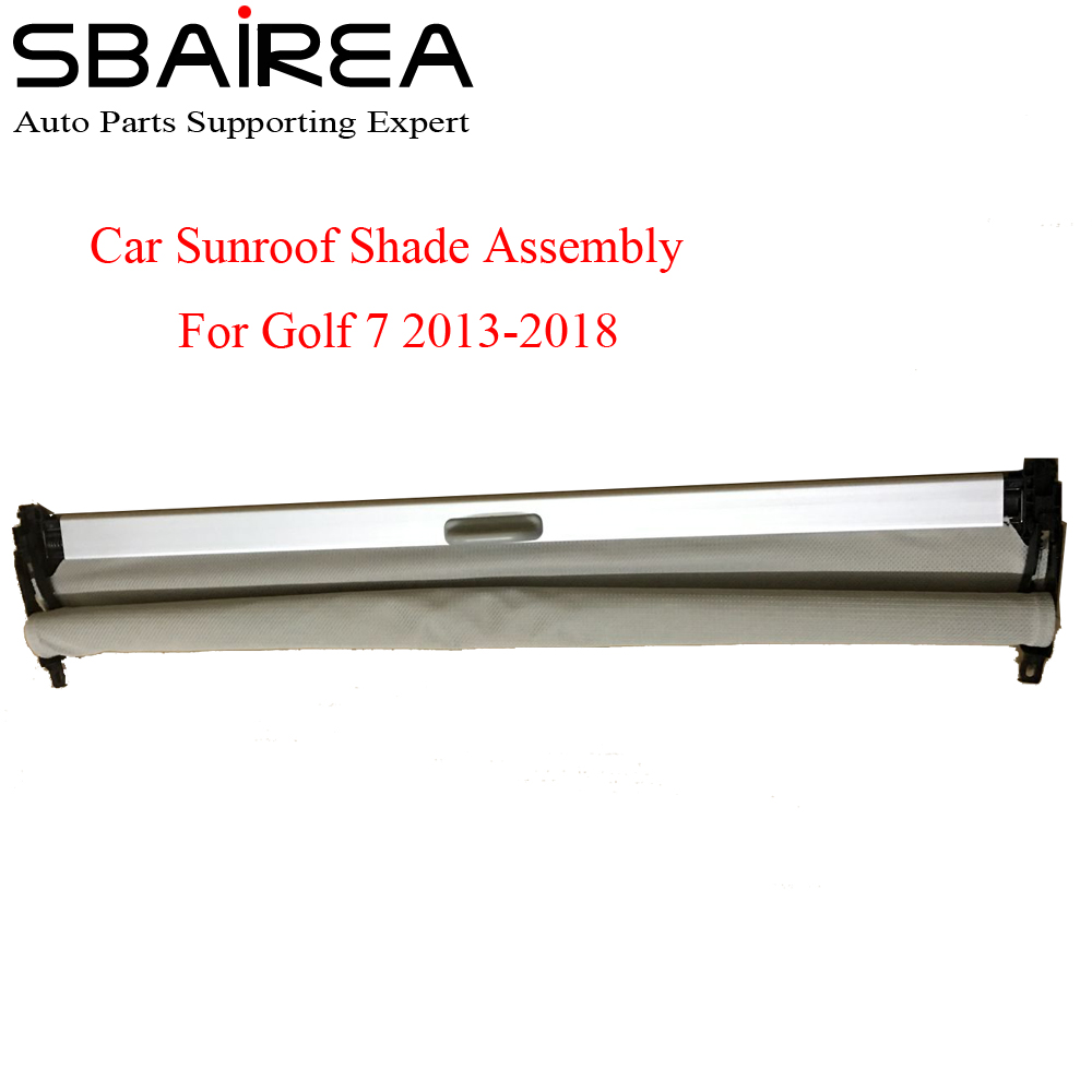SBAIREA Car Sunroof Shade Assembly For Golf 7 Golf7 Grey Beige Black Electric Sun Shade Curtain 2013-2018