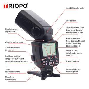 Image 3 - Triopo TR 586EX Wireless Mode TTL Speedlite Speedlight For Canon 5D Nikon D750 D800 D3200 D7100 DSLR Camera as YONGNUO YN 568EX