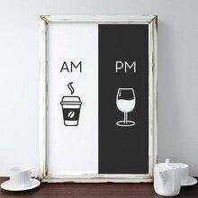 Arte de pared decoración del hogar imagen moderna Am Coffee PM signo de vino impresión cocina restaurante cartel lienzo pintura Modular Estilo nórdico