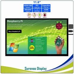 11,6 1920*1080 HDMI módulo LCD Monitor de pantalla IPS pantalla con USB Panel táctil capacitiva soporte de salida de Audio para Raspberry Pi