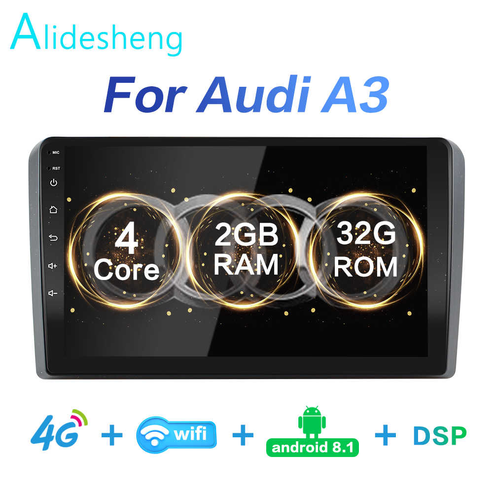 2G + 32G DSP 2 DIN Android 8.1 4G Net Mobil Radio Pemutar Video Multimedia untuk Audi a3 8P 2003-2012 S3 2006-2012 RS3 Sportback 2011