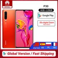 In stock Global Version Huawei P30 Smartphone 6GB 128GB Kirin 980 30x Digital Zoom Quad Camera 6.1'' Full Screen OLED 3650mAh