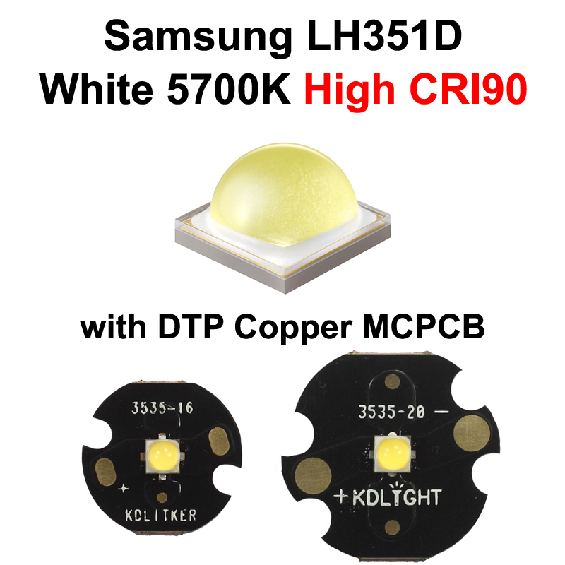 Samsung LH351D White 5700K High CRI90 LED Emitter (SPHWHTL3DA0GF4QTW6) With KDLITKER 16mm / 20mm DTP Copper MCPCB