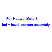 Voor Huawei Mate 8 Lcd Touch Screen Digitizer Vergadering Voor Huawei Mate 8 NXT-CL00 NXT-DL00 Lcd-scherm Vervanging Deel(China)