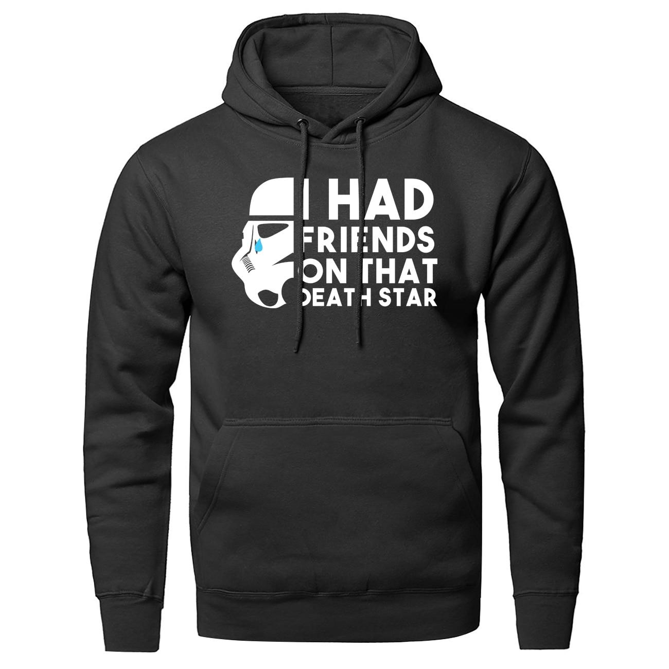 2020 Men Wars Print Hooded Hoodie I Had Friends On That Death Star Pattern Fashion Fleece Outwear Sweatshirt Spring Autumn Coats