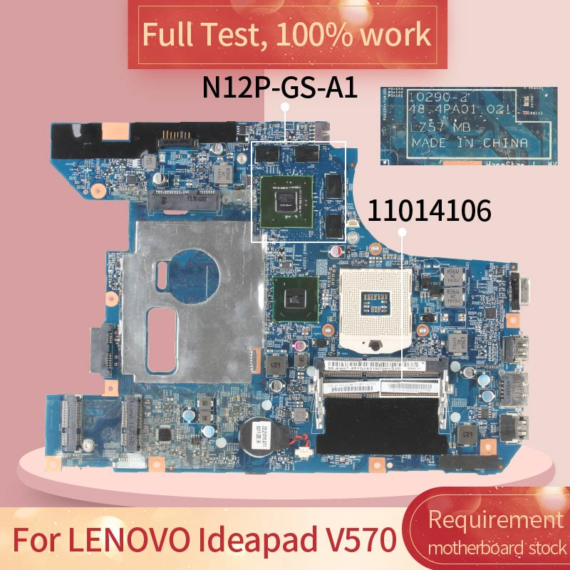 10290-2 For <font><b>LENOVO</b></font> Ideapad <font><b>V570</b></font> 11014106 HM65 N12P-GS-A1 DDR3 Notebook <font><b>motherboard</b></font> Mainboard full test 100% work image