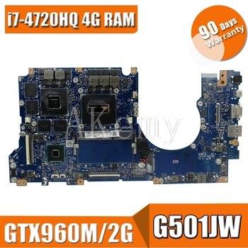 G501JW материнской платы ноутбука 4G Оперативная память для For Asus ROG UX501JW UX501J N501J G501J G501JW i7 4720HQ GTX960M оригинальная материнская плата 100% тест
