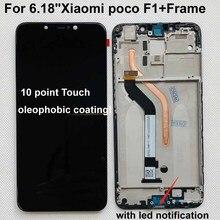 """100% جديد الأصلي + الإطار ل 6.18 """"شاومي بوكو F1 LCD عرض تعمل باللمس محول الأرقام الجمعية ل شاومي mi Pocophone F1(10 نقطة)"""