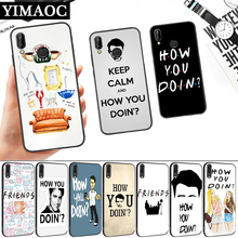 Friends TV how you doin Silicone Soft Case for Huawei P8 P9 P10 P20 P30 Lite Pro P Smart Z Plus