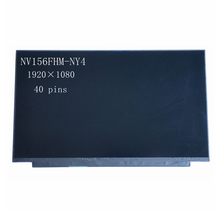 FHD 1920*1080 LCD Screen Display NV156FHM-NY4 IPS Slim 40pins 15.6'' 144Hz LED Laptop Matrix 72% NTSC