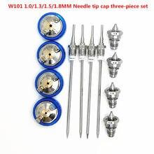 W-101, идеальное распыление, высокое качество, 1,0/1,3/1,5/1,8 мм, насадка, распылитель, набор из трех частей, игольчатый колпачок, W101, комплект сопла, ...