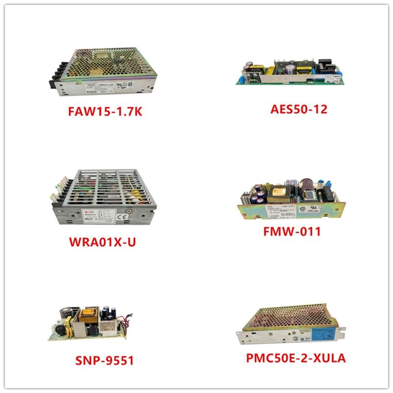 FAW15-1.7K AES50-12| WRA01X-U| FMW-011| SNP-9551| PMC50E-2-XULA Used