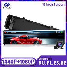 E-ACE a45 2k dashcam 12 Polegada córrego mídia espelho retrovisor 1440p fhd câmera do carro dvr com sony sensor de imagem gps gravador