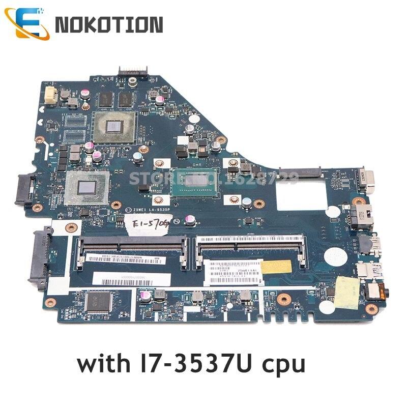 NOKOTION NBMES11007 NB.MES11.007 Z5WE1 LA-9535P For Acer Aspire E1-570 E1-570G Laptop Motherboard GT740M GPU SR0XG I7-3537U CPU