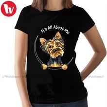 Yorkshire Terrier T-Shirt Yorkie son tout sur moi ajusté T-Shirt 100 coton vêtements de rue femmes T-Shirt dames T-Shirt