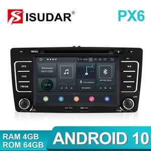 Image 2 - Isudar PX6 2 Din Android 10 Auto Radio For SKODA/Yeti/Octavia 2009 2010 2012 Hexa Core RAM 4G Car Multimedia DVD Player GPS DVR