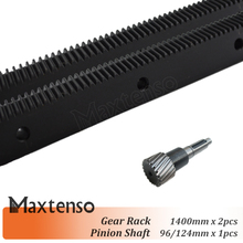 MAXTENSO 2pcs Gear Rack 1.25mod 1400mm right helical and 1pcs Pinion Shaft left hand 96mm or 127mm set  Engraving machine cnc