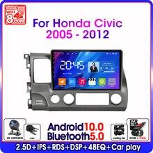 Autoradio Android 10.0, Navigation GPS, 4G, WiFi, 2 din, lecteur multimédia vidéo, unité centrale pour voiture Honda Civic (2005 – 2012)