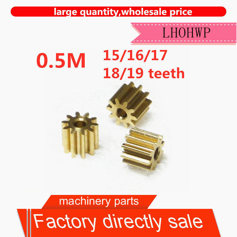 10pc 0.5M 15/16/17/18/19 Teeth 0.5mod Gear Rack Spur Gear Precision Copper Steel Cnc Pinion