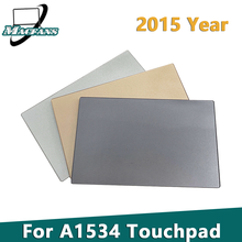 Replacement A1534 Touch pad for Macbook retina A1534 Trackpad 2015 Year Gray / Silver / Gold Color
