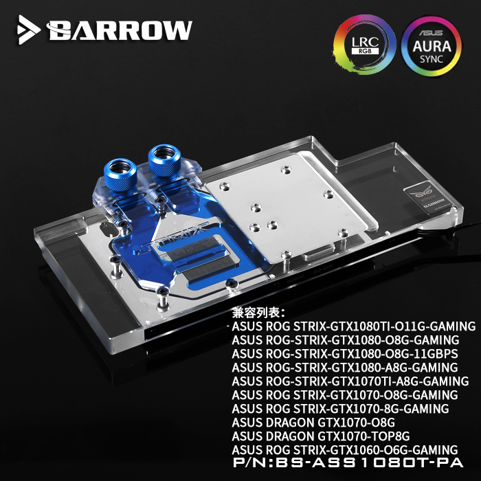 Barrow BS-ASS1080T-PA, LRC 2.0 Full Cover Graphics Card <font><b>Water</b></font> <font><b>Cooling</b></font> Block for ASUS ROG STRIX GTX1080Ti/<font><b>1070</b></font>/1060 Gaming image