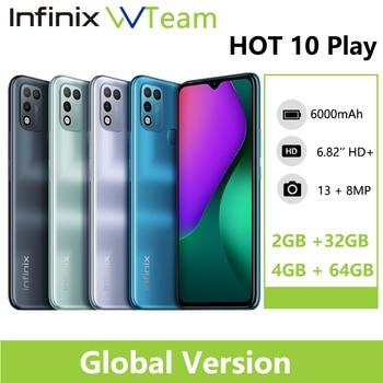 Infinix HOT 10 PLAY Global Version 2GB 32GB  4GB 64GB Smart Phone 6.82'' HD+ Display 6000mAh Helio G25 G35 MobilePhones 1